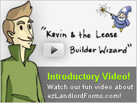 Watch our fun video about ezLandlordForms: 'Kevin & the Lease Builder Wizard'