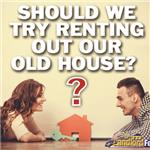 Should_We_Try_Renting_our_old_house_SQUARE