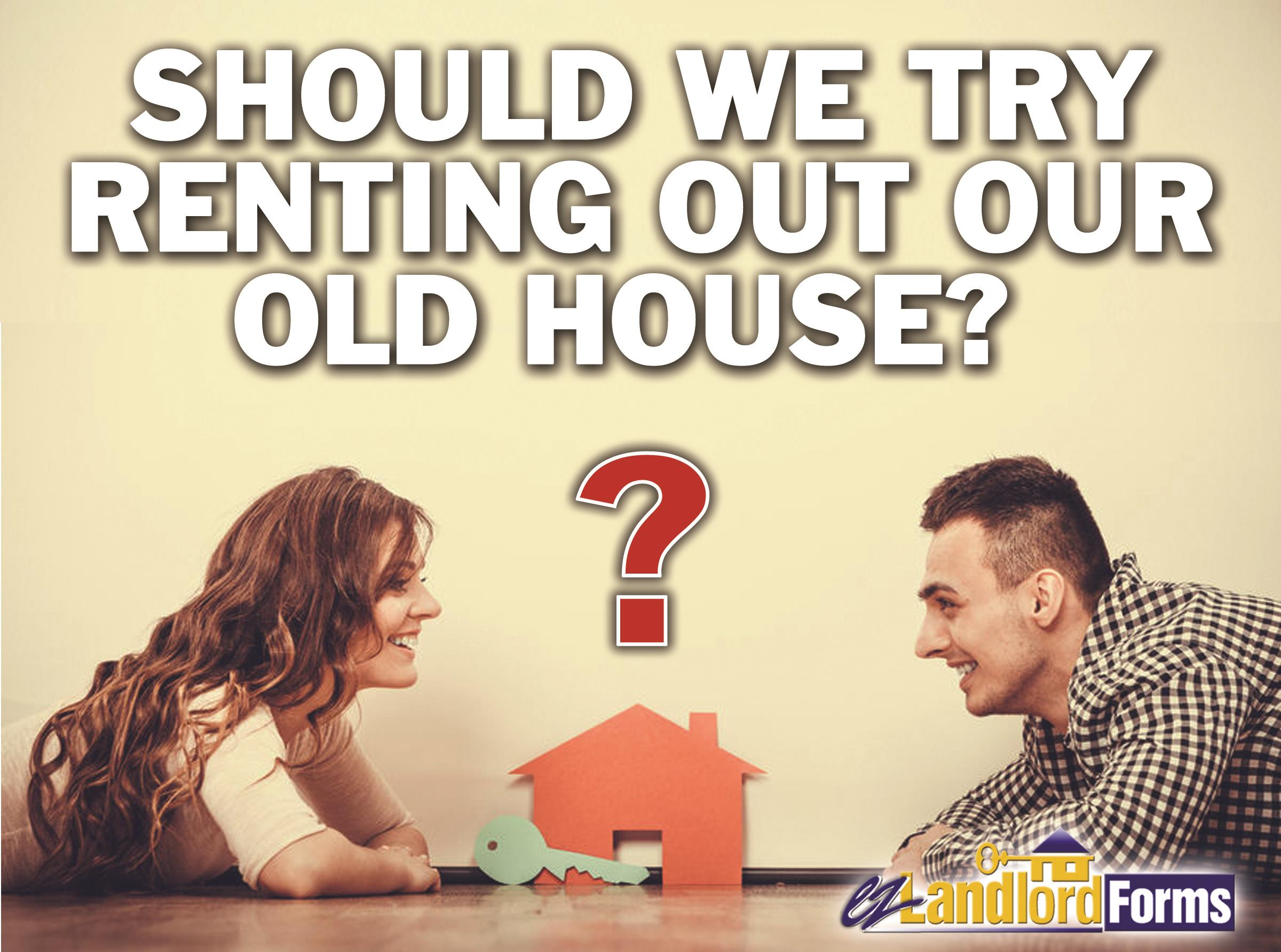 Should_We_Try_Renting_our_old_house_V2
